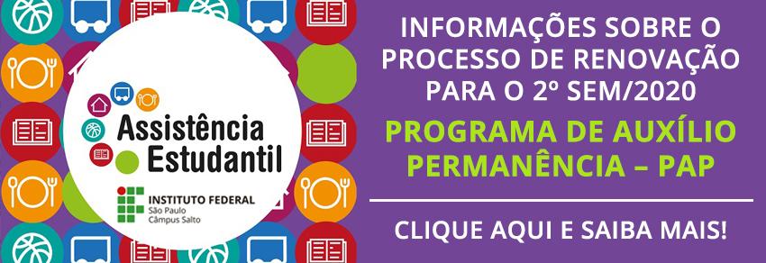 INFORMAÇÕES SOBRE O PROCESSO DE RENOVAÇÃO DO PAP PARA O 2º SEM/2020