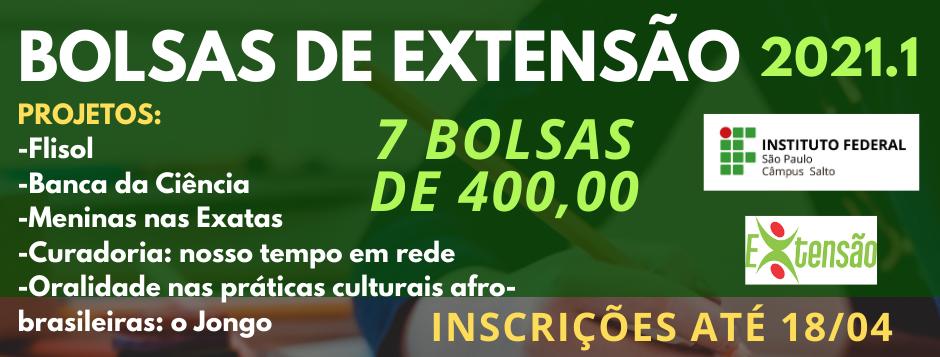 BOLSAS DE EXTENSÃO - PROJETOS SELECIONADOS E SELEÇÃO DE BOLSISTAS