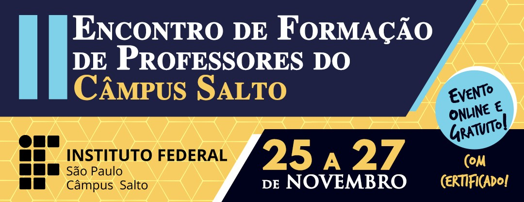 CÂMPUS SALTO PROMOVE O II ENCONTRO DE FORMAÇÃO DE PROFESSORES