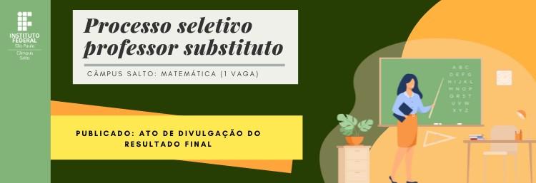 PROCESSO SELETIVO (CONTRATAÇÃO DE PROFESSOR SUBSTITUTO) - EDITAL 259/2021 - PROVA DE DESEMPENHO DIDÁTICO-PEDAGÓGICA